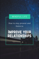 Mindful tips to improve relationships