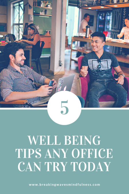 Wellbeing tips for office